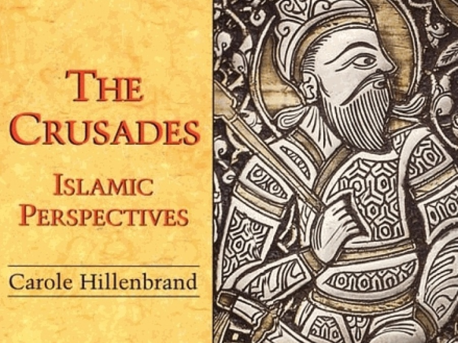 Book The Crusades – Islamic Perspectives By CaroleHillenbrand